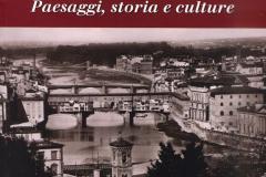 Lungo l'Arno: paesaggi, storia e culture
