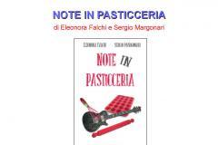 A tutto volume – Il 20 ottobre in biblioteca il libro Note in pasticceria