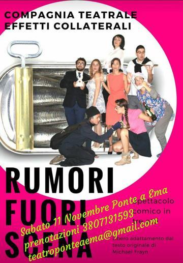 """XXIV Stagione Teatrale 2017/18 Acli Ponte a Ema: secondo appuntamento con """"Rumori fuori scena"""""""